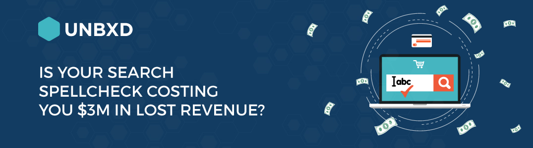 Is your search spellcheck costing you $3M in lost revenue